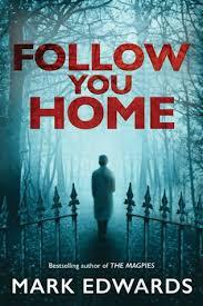 Follow You Home- Mark Edwards#BookReview