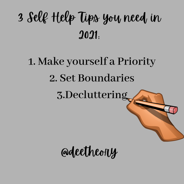 3 Self-Help Tips you need in 2021