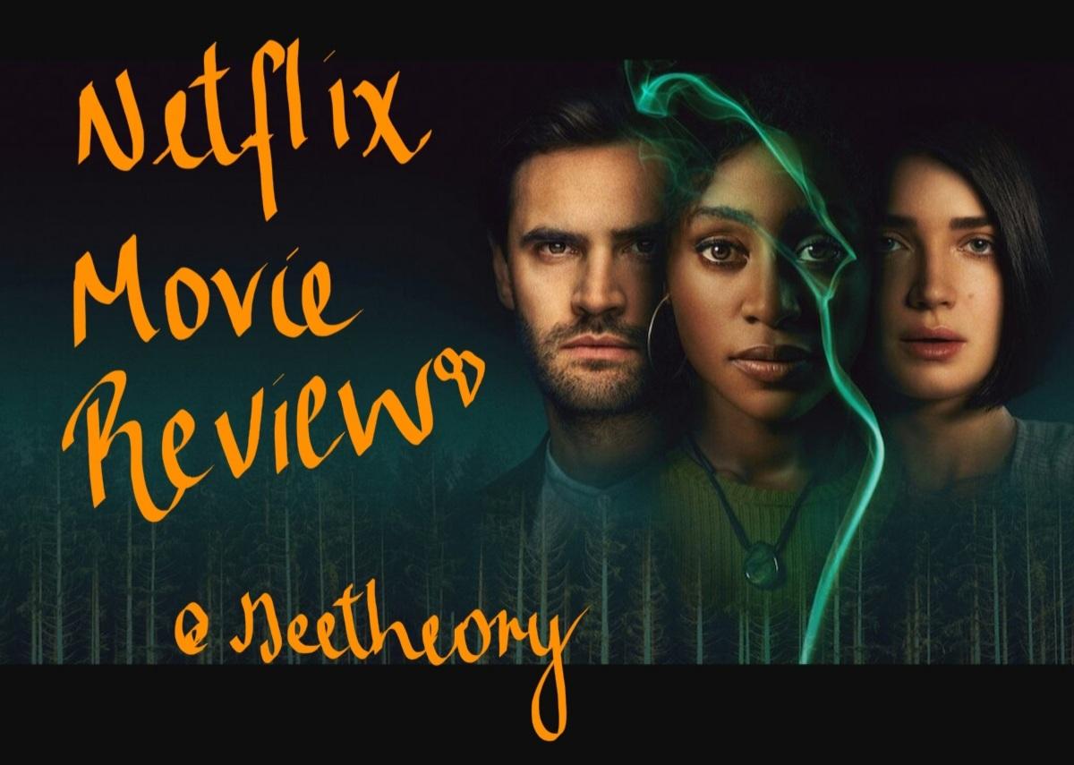 Behind Her Eyes – Netflix Movie Review